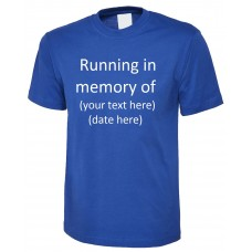 Running in memory of .......  printed top